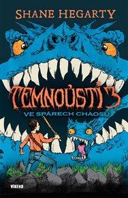 Temnoústí 3 - Ve spárech chaosu