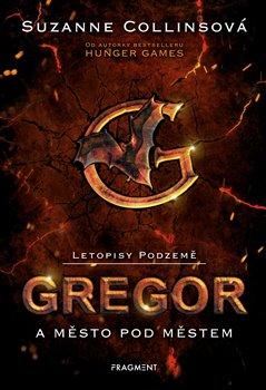 Obálka titulu Letopisy Podzemě – Gregor a město pod městem