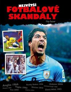 Obálka titulu Největší fotbalové skandály