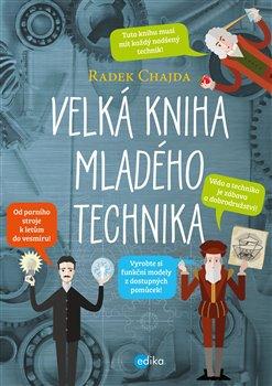 Obálka titulu Velká kniha mladého technika