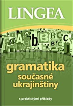 Obálka titulu Gramatika současné ukrajinštiny
