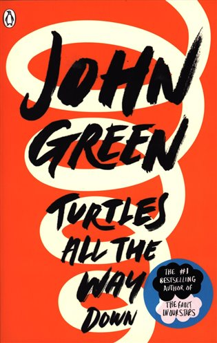 Turtles all the Way Down - John Green | Booksquad.ink