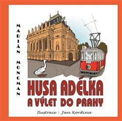 Obálka titulu Husa Adélka a výlet do Prahy