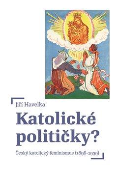 Obálka titulu Katolické političky