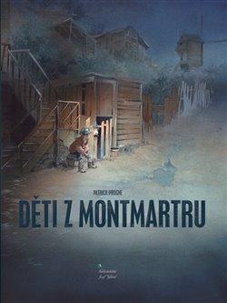 Obálka titulu Děti z Montmartru