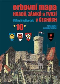 Obálka titulu Erbovní mapa hradů, zámků a tvrzí v Čechách 10