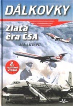 Obálka titulu Dálkovky - Zlatá éra ČSA