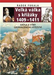 Velká válka s křižáky 1409–1411