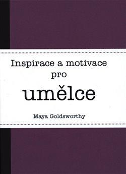 Obálka titulu Inspirace a motivace pro umělce