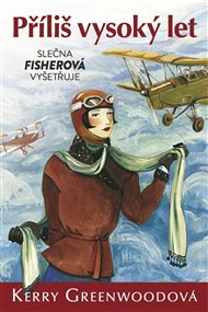 Příliš vysoký let - Slečna Fisherová vyšetřuje