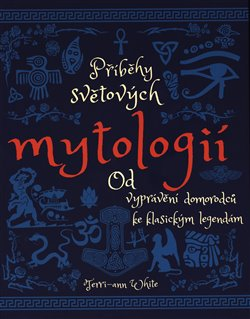 Obálka titulu Příběhy světových mytologií