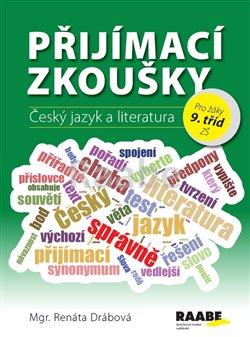 Obálka titulu Přijímací zkoušky – Český jazyk a literatura