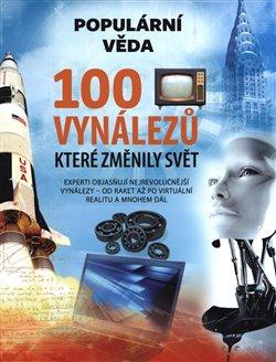 Obálka titulu 100 vynálezů, které změnily svět