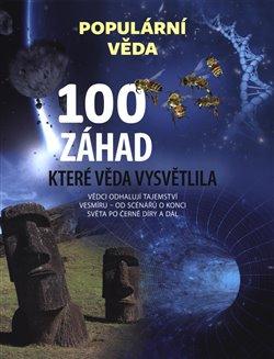 Obálka titulu 100 záhad, které věda vysvětlila