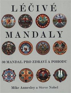 Obálka titulu Léčivé mandaly - 30 mandal pro zdraví a pohodu