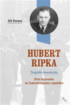 Obálka titulu Hubert Ripka - Tragédie demokrata