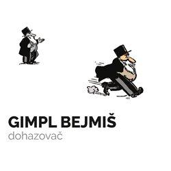 Obálka titulu Gimpl Bejmiš, dohazovač