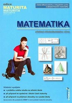 Obálka titulu Matematika - Přehled středoškolského učiva