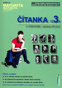 Obálka titulu Čítanka k literatuře 3 - přehledu SŠ učiva