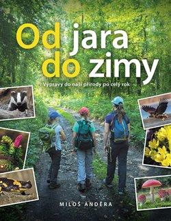 Obálka titulu Od jara do zimy: Výpravy do naší přírody po celý rok