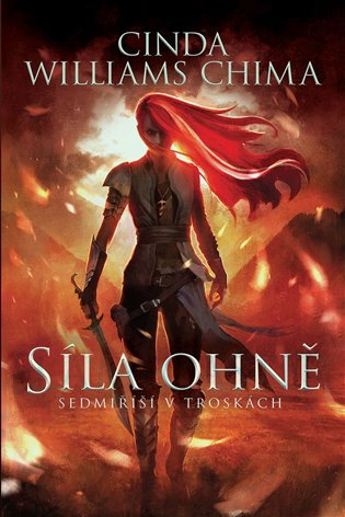 Sedmiříší v troskách 1: Síla Ohně - Cinda Williams Chima | Booksquad.ink