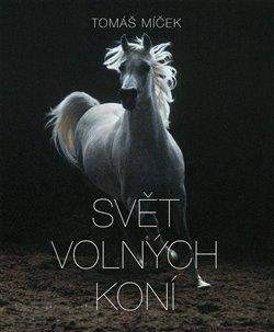 Obálka titulu Svět volných koní