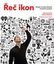 Řeč ikon: Design a tvorba účinných vizuálních symbolů