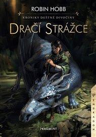 Kroniky Deštné divočiny – Dračí strážce