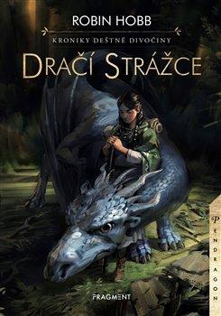 Obálka titulu Kroniky Deštné divočiny – Dračí strážce