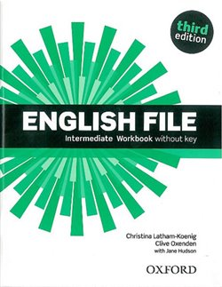 Obálka titulu English File Third Edition Intermediate Workbook Without Answer Key