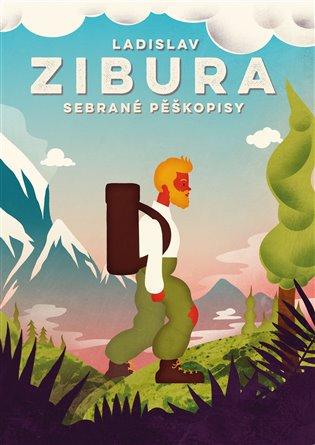 Sebrané pěškopisy - Ladislav Zibura | Booksquad.ink
