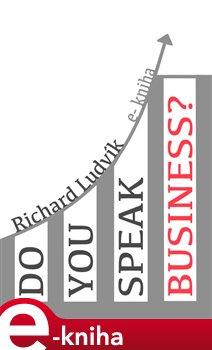 Do you speak business? - Ludvík Richard