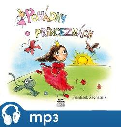 Pohádky o princeznách, mp3 - František Zacharník