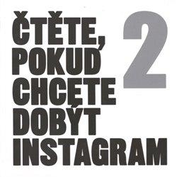 Obálka titulu Čtěte, pokud chcete dobýt Instagram 2