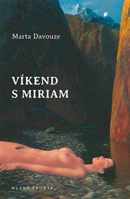 Víkend s Miriam