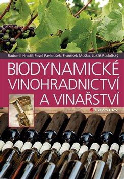 Obálka titulu Biodynamické vinohradnictví a vinařství