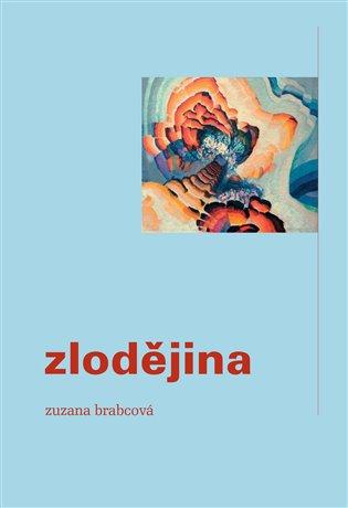 Zlodějina - Zuzana Brabcová | Booksquad.ink