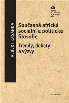 Obálka titulu Současná africká sociální a politická filosofie