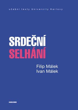Srdeční selhání - Filip Málek,   Replicamaglie.com