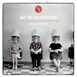 Obálka titulu Bad Time For Gentlemen