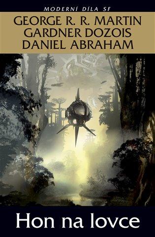 Hon na lovce - Daniel Abraham, | Booksquad.ink