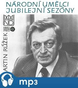 Obálka titulu Národní umělci jubilejní sezóny - Martin Růžek