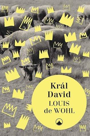 Král David - Louis de Wohl   Booksquad.ink