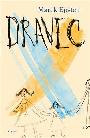 Dravec - Marek Epstein | Booksquad.ink