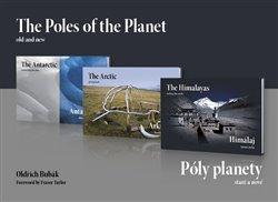 Obálka titulu Póly planety - staré a nové (trilogie) / The Poles of the Planet - old and new