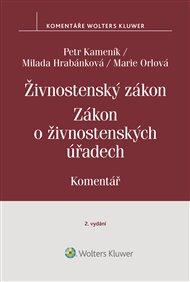Živnostenský zákon (455/1991 Sb.). Zákon o živnostenských úřadech (570/1991 Sb.). Komentář