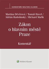 Zákon o hlavním městě Praze (č. 131/2000 Sb.).Komentář