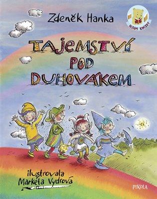 Tajemství pod Duhovákem - Zdeněk Hanka | Booksquad.ink