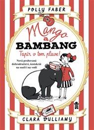 Mango a Bambang 2 - Tapír v tom plave!