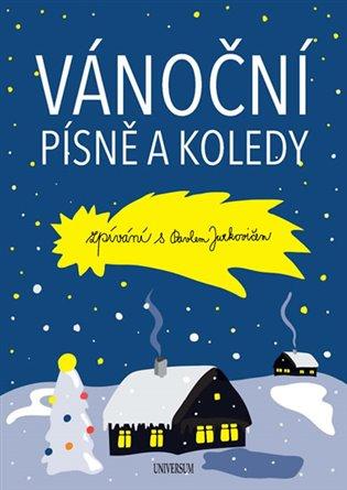 Vánoční písně a koledy. Zpívání s Pavlem Jurkovičem - Pavel Jurkovič   Booksquad.ink